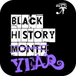 Black History Year Weekly Digest