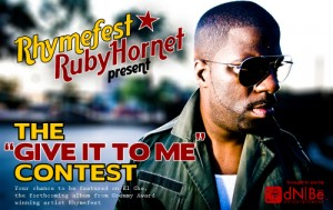 Rhymefest Give It To Me Contest Update!